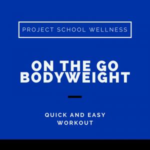 Project School Wellness, Health, Middle School, Teacher Blog