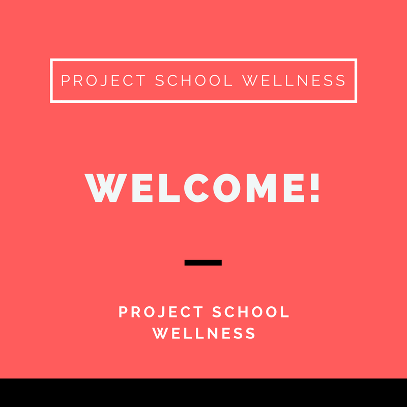 Project School Wellness, Health, Middle School, Teacher Blog