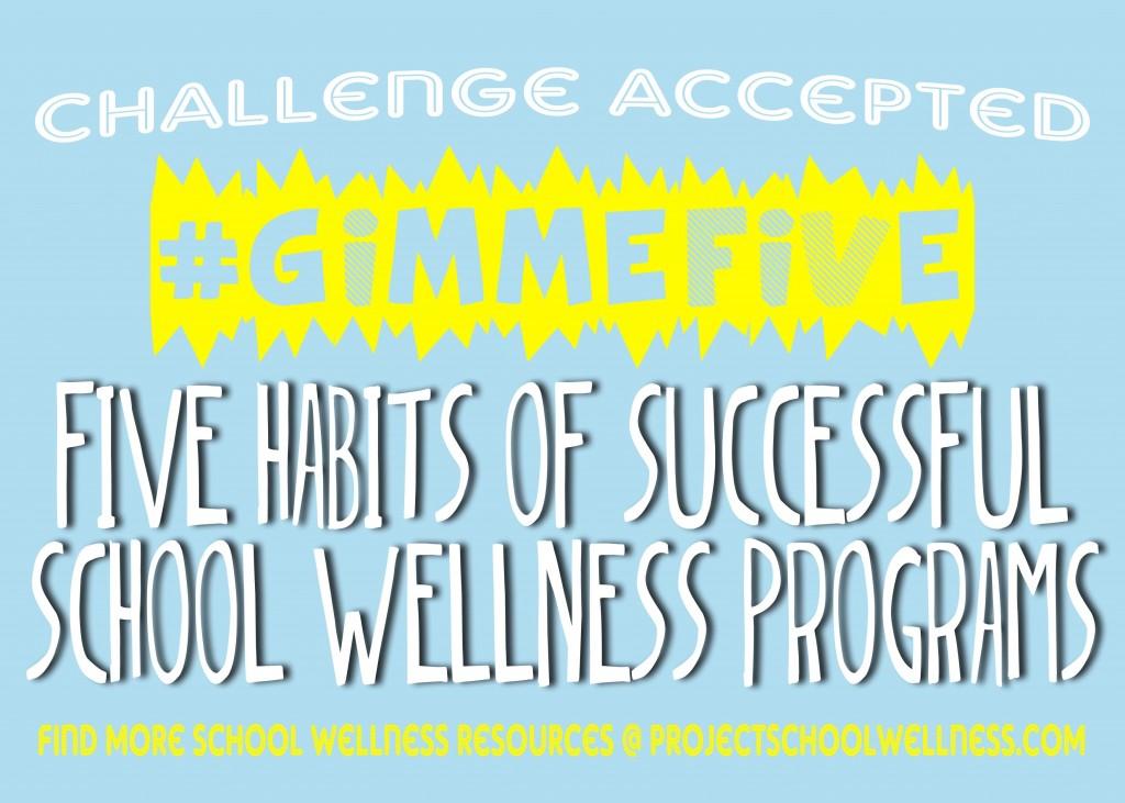 #GimmeFive - School Wellness