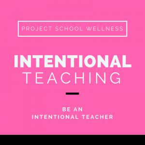 Project School Wellness, Health, Middle School, Teacher Blog, Intentional Teaching