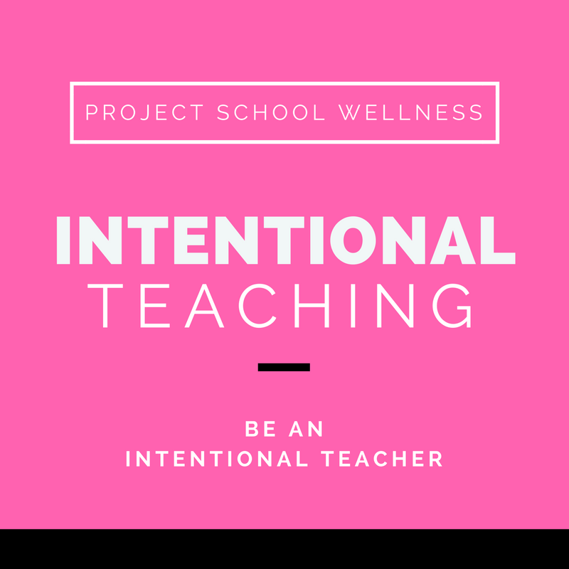 Project School Wellness, Health, Middle School, Teacher Blog, Intentional Teaching