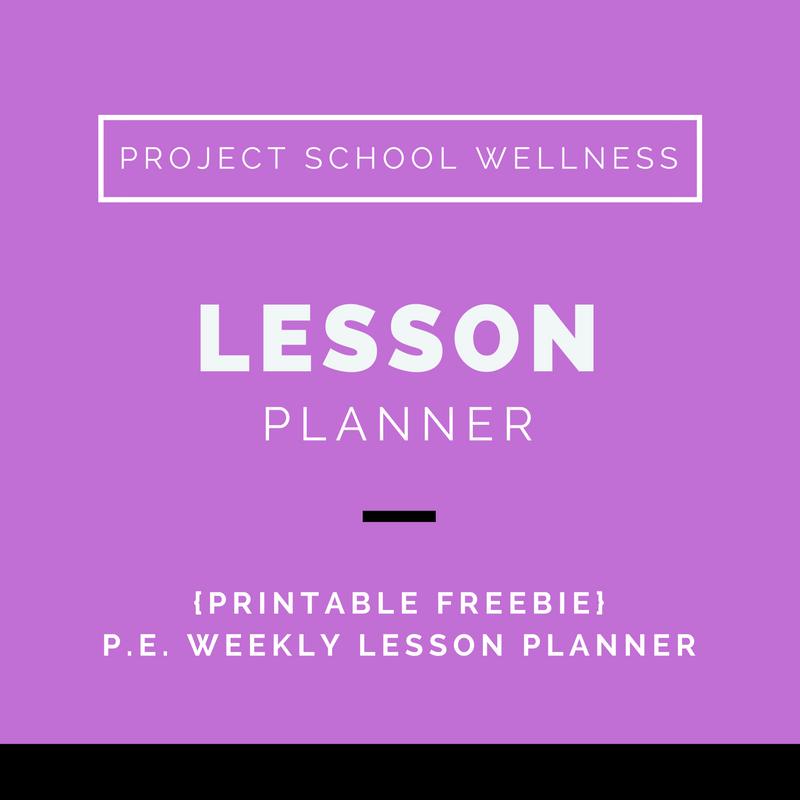 Lesson Planner, PE, Lesson Plan, Health, Project School Wellness