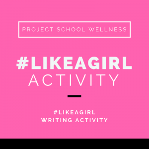 Project School Wellness, Health, Middle School, Teacher Blog, Like a Girl, Gender Studies