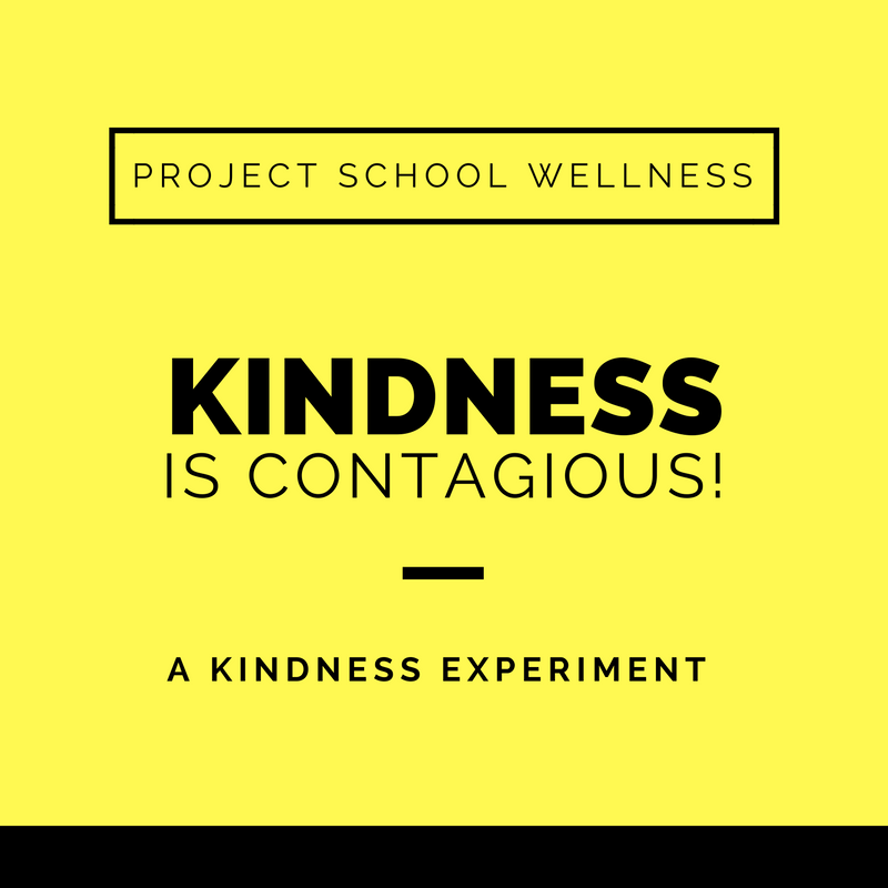 Project School Wellness, Health Blog, Wellness Blog, Teacher Blog, Kindness