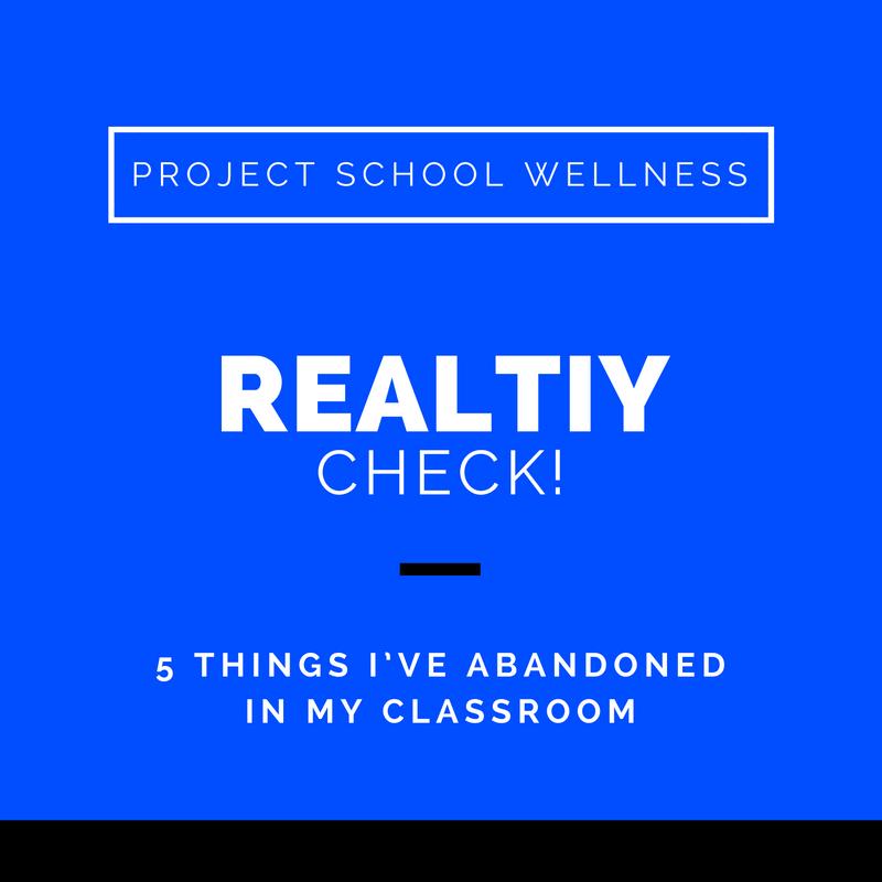 Project School Wellness, Health Blog, Wellness Blog, Teacher Blog, Reality Check