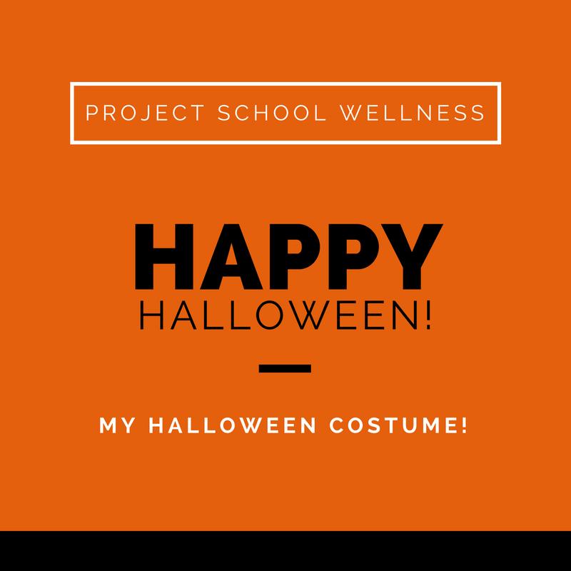 Project School Wellness, Health Blog, Wellness Blog, Teacher Blog, Happy Halloween,