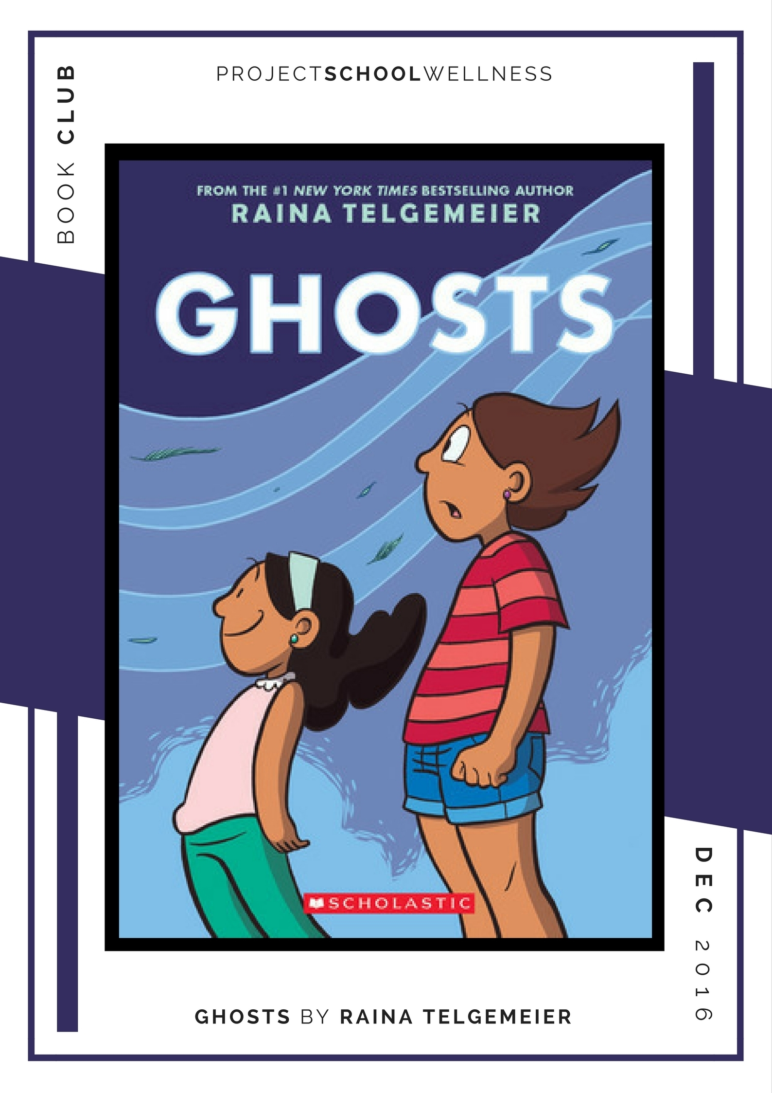 Raina Telgemeir, Ghosts - Project School Wellness' Teacher Book Club, must read books for every teacher!
