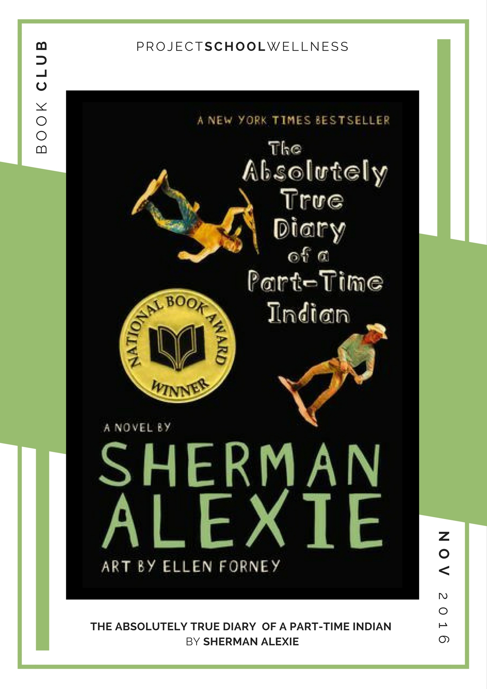 Sherman Alexie, The Absolutely True Diary of a Part-Time Indian - Project School Wellness' Teacher Book Club, must read books for every teacher!