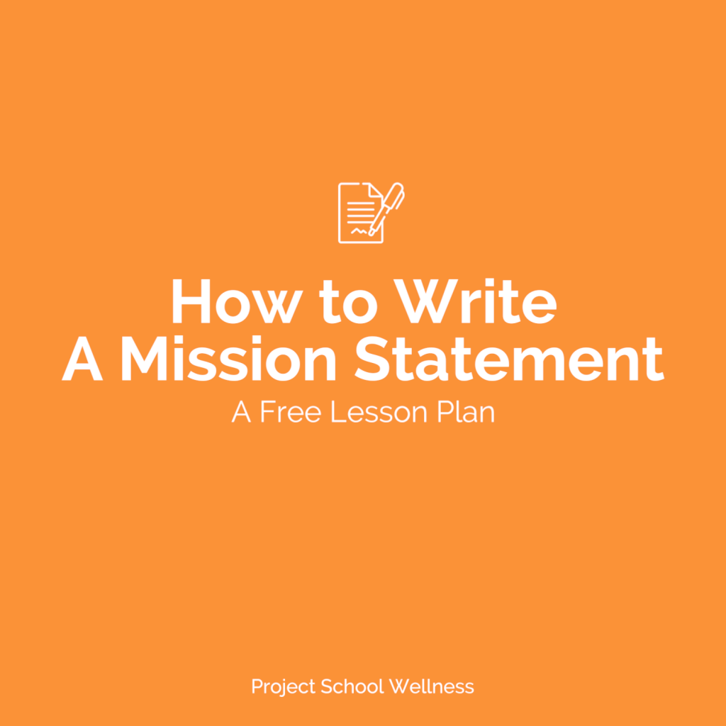 Free Lesson Plans - How to Write a Mission Statement - An simple formula for teaching teenagers how to write mission statements