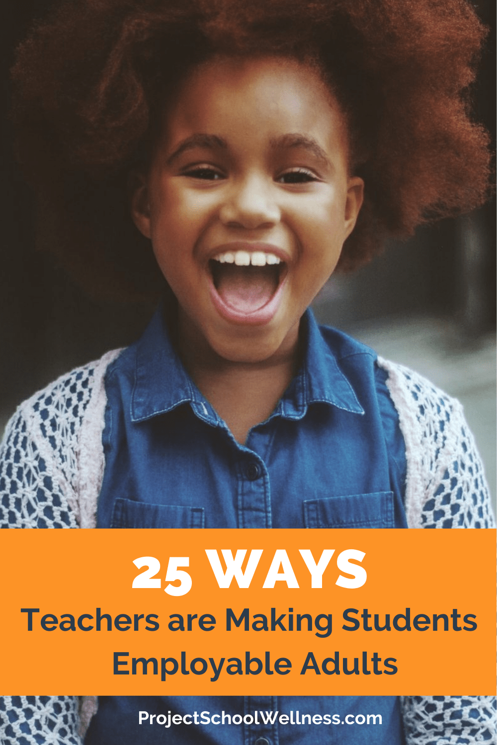 25 Ways Teachers Are Making Students Employable Adults - a project school wellness blog