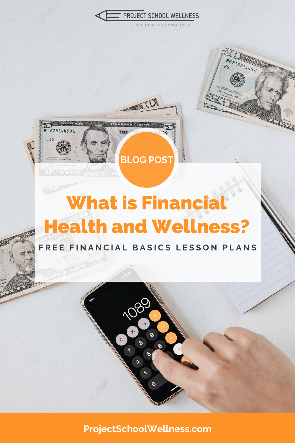 What is Financial Health, a look at what financial health and wellness is and how to teach it in your classroom as part of your comprehensive, skills-based health education program