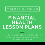 Hey Teachers and Parents! Looking for ways to teach your students about money. Well I have the perfect blog post and freebie for you. Discover nine grade-level suggestions for teaching students about the value of money and how to be financially stable! This blog post shares everything you need to know about why financial health and financial stability matters, gives tangible ideas for integrating money matters into the school curriculum, and even gives you a free lesson plan to jump start financial health learning. The freebie comes wth an instruction video, teaching PowerPoint, answer guide, grading rubric and two worksheets. This print and go activity is the perfect resource for teachers wanting to teach kids about financial well-being. Or it could also be a perfect sub plan. This would be a zero prep sub plan for the busiest of teachers! Click the link to read all about financial health and to grab your freebie from Project School Wellness - the #1 school wellness resource source