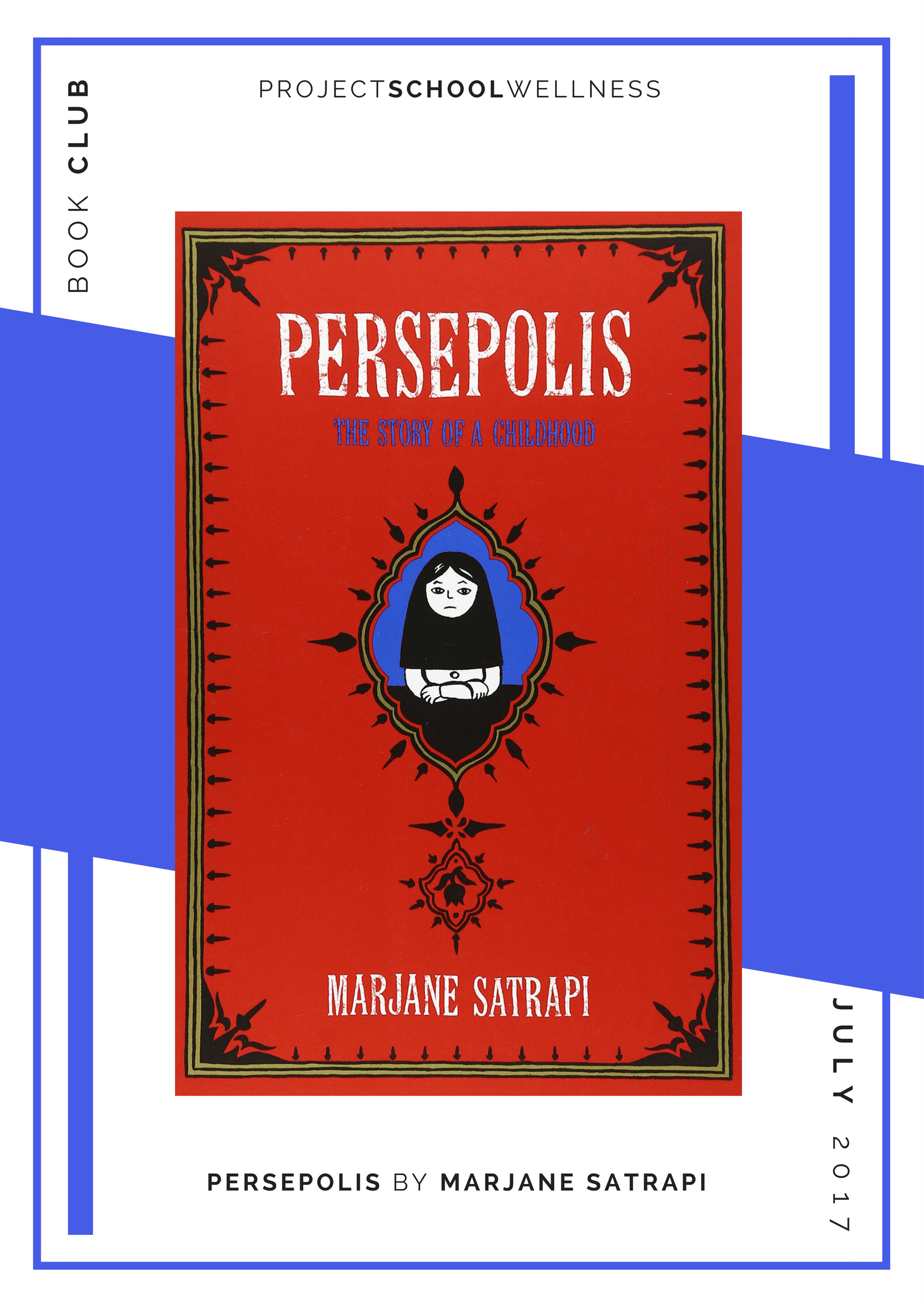 Project School Wellness book club. A list of must read books for teachers and parents! Each month Janelle from Project School Wellness her most current reads. Learn about growing up in Iran in Persepolis.