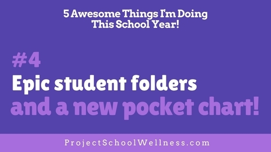 5 Awesome Things I'm Doing This School Year - Take a look at what Janelle from Project School Wellness is doing in her middle school classroom this upcoming school year! Hop on over to her blog to read more! - - Brand new epic student folders and brand new pocket charts!