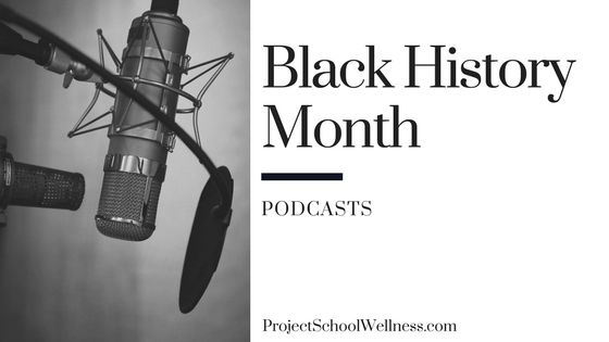 Black History Month - Podcasts for Teachers. Project School Wellness takes a look at how teachers can facilitate relevant and transformational converstaion centered on Black History in the United States of America. This post shares 20 resources for middle schools teachers to teach students about Black History and to help students take an active role in society!