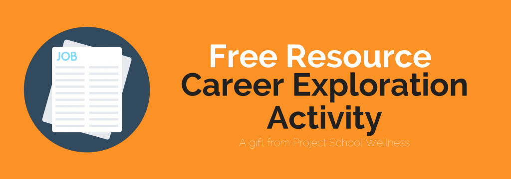 Free Resource Library - Project School Wellness is one of the leading teacher to teacher resources providers with a specialty in health and physical education. Get your free Career Exploration lesson plans at ProjectSchoolWellness.com.