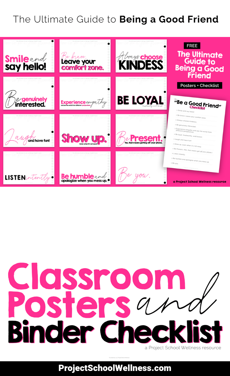 Free Classroom Posters - How to be A Good Friend. Use these posters in your classroom to promote being a good friend. Each poster features a social habits connected to being a good friend. These free classroom posters are perfect for any middle school classroom across the curriculum. Head over to Project School Wellness to download and print your posters.