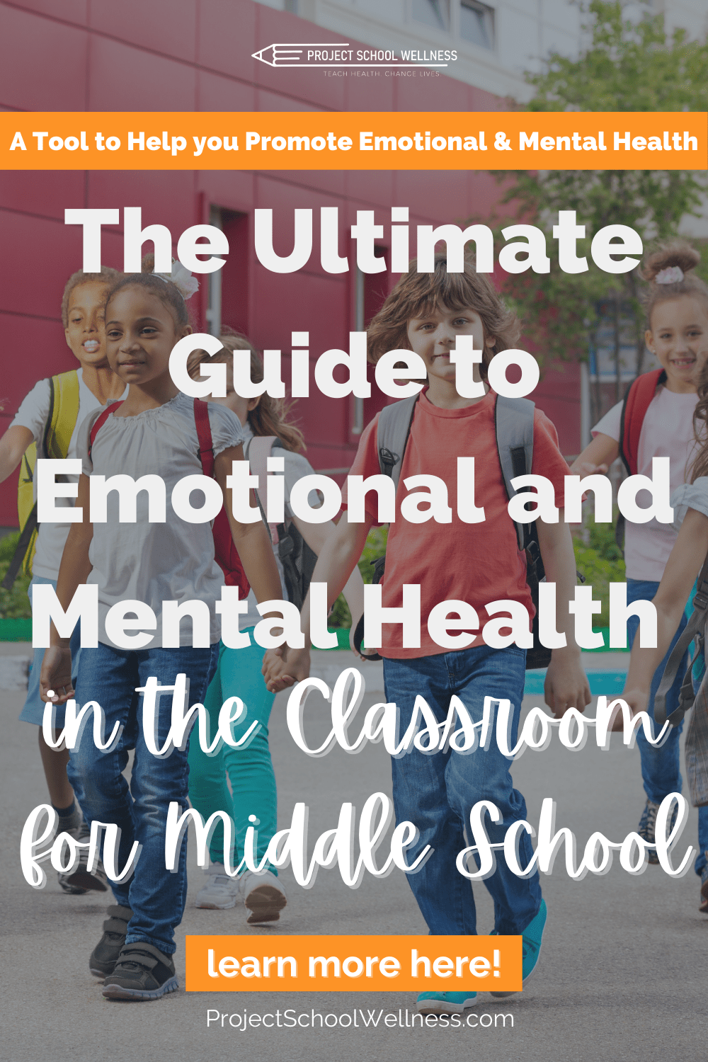 Your Guide to Emotional and Mental Health with free mental health lesson plans from Project School Wellness