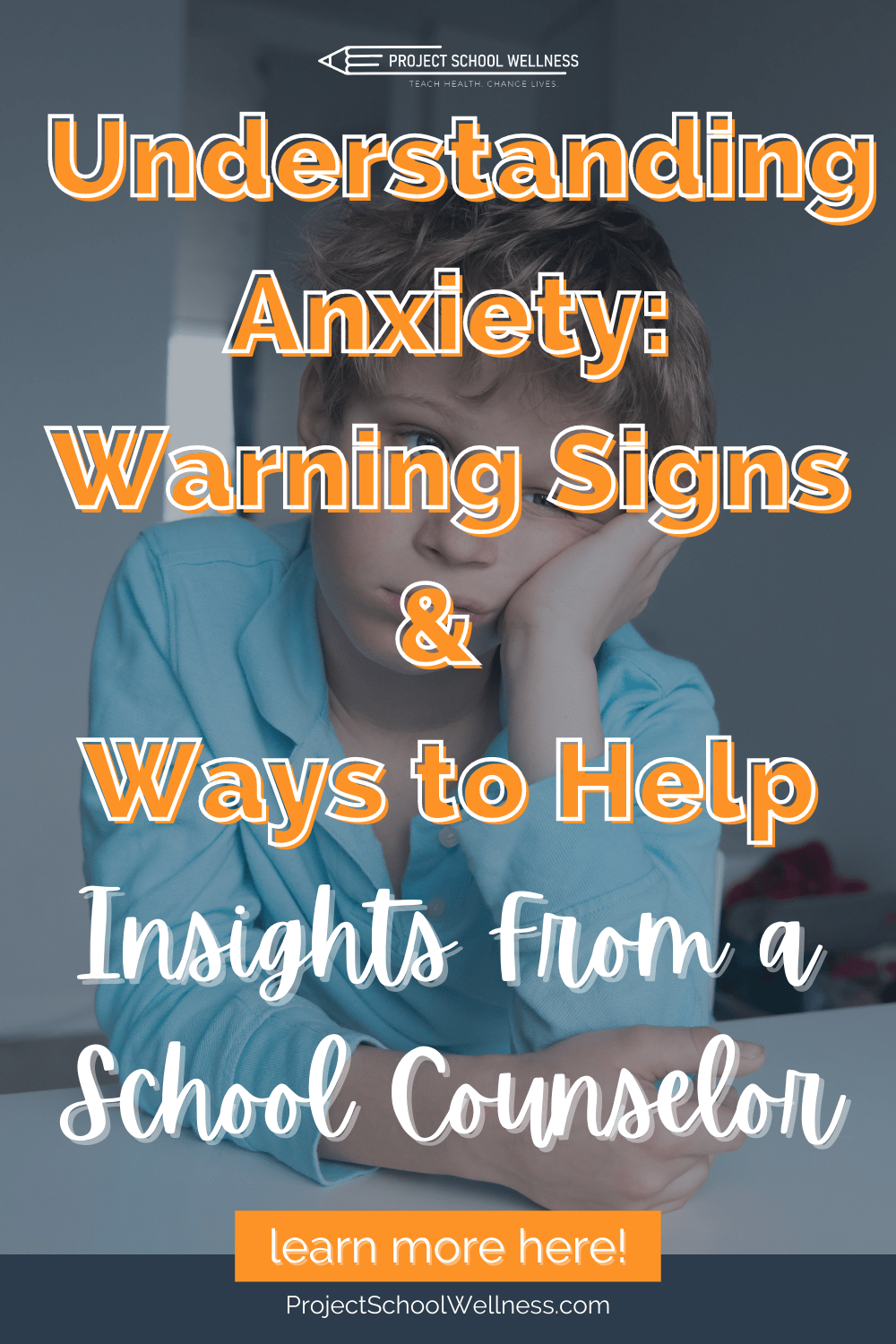 Understanding Anxiety_ Warning Signs _ Ways to Help - a Project School Wellness blog