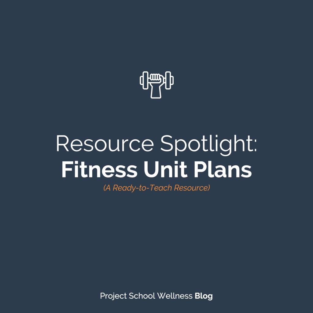 PSW Blog - Fitness Unit Plans