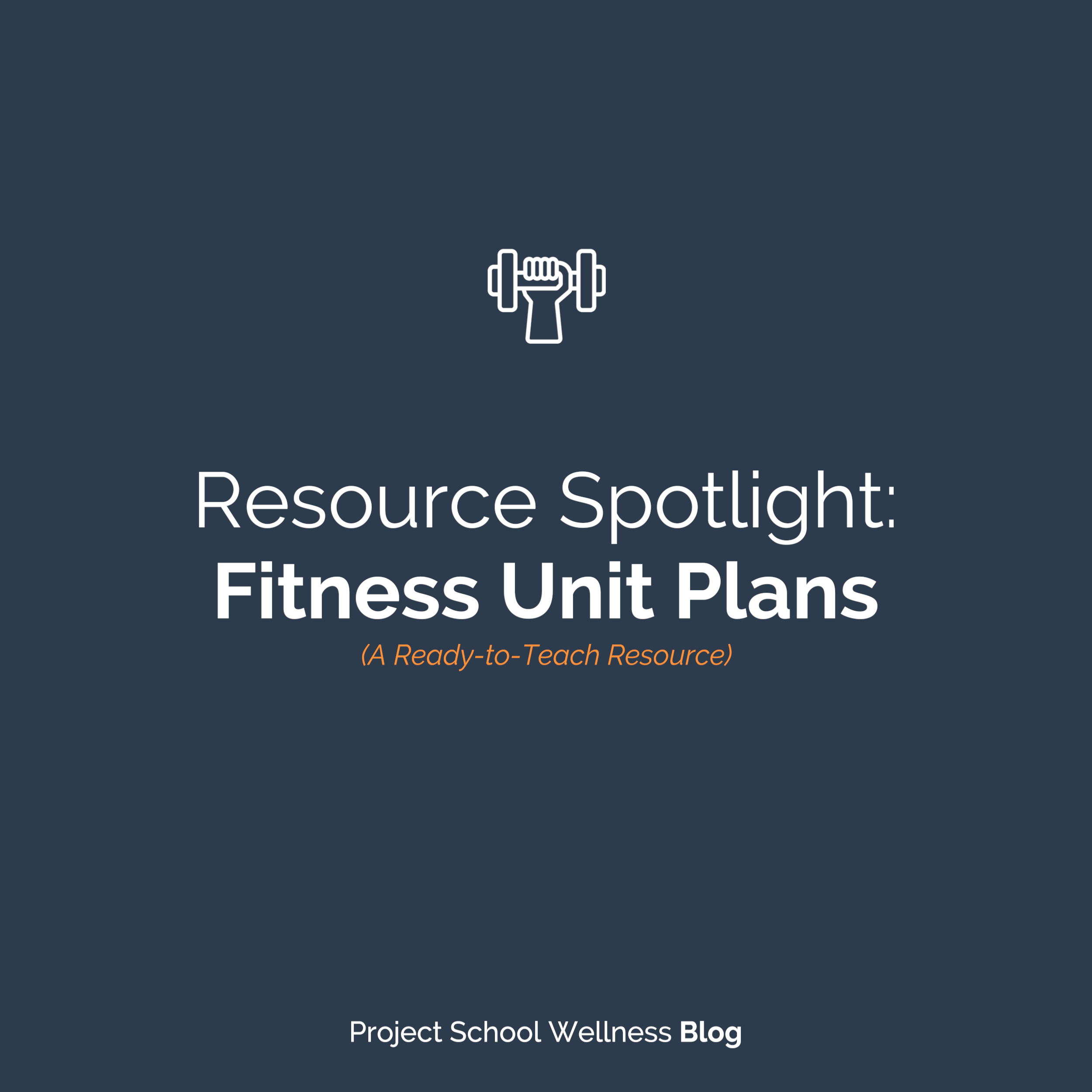 PSW Blog - Fitness Unit Plans