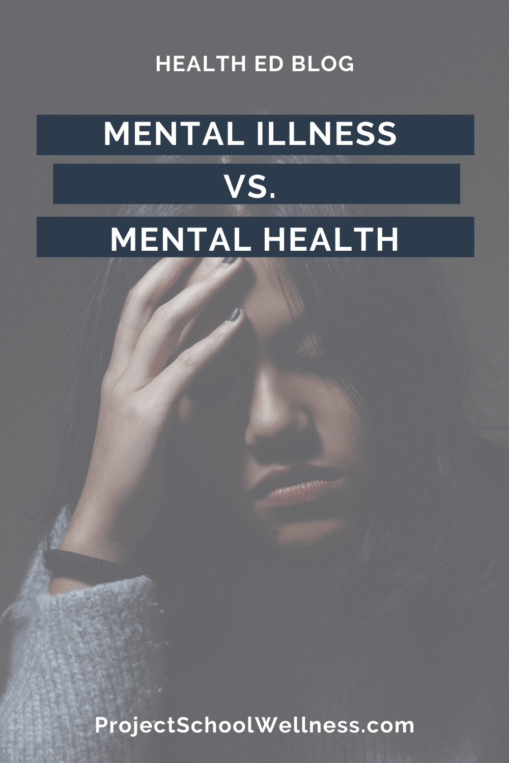 Health Education Blog - Understanding the difference between Mental Illness and Mental Health - Tips for boosting students' Mental Health - Project School Wellness