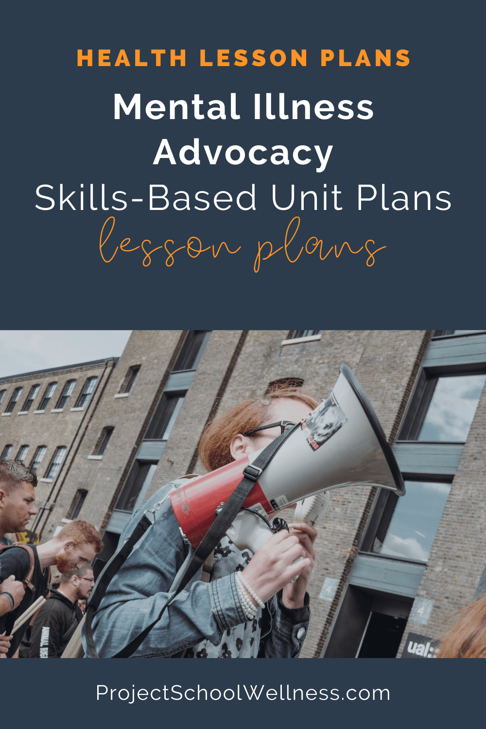 Skills-Based Health Lesson Plans - Mental Illness Advocacy - Designed by Project School Wellness