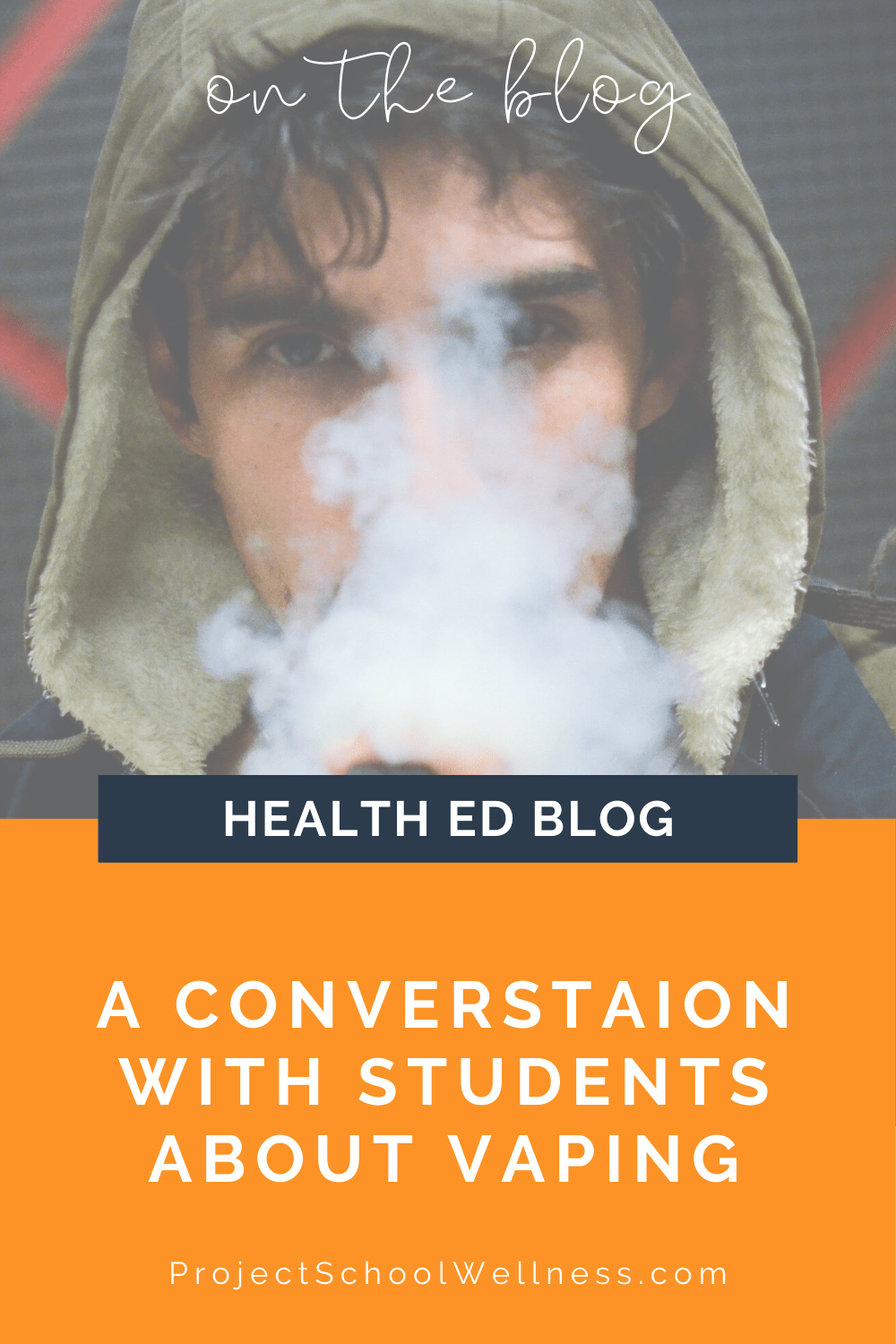 Health Education Blog - A converstaion with students about vaping and what I learned - Five things my students taught me about the vaping epidemic