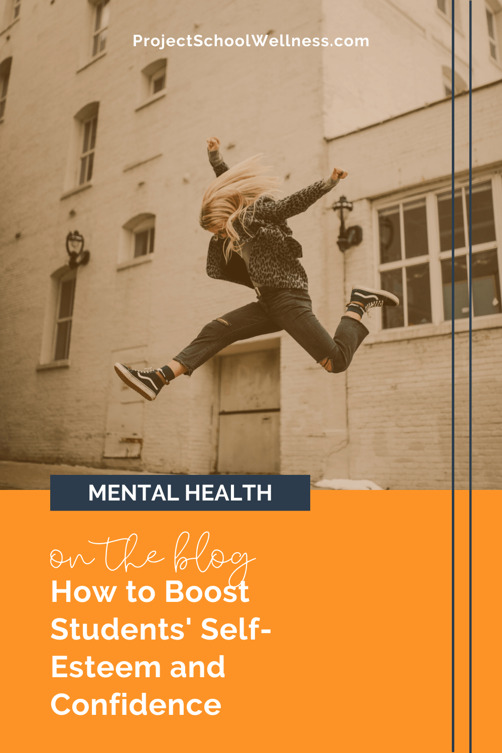 Mental Health Education Tips - How to boost students' self-esteem and self-confidence - Project School Wellness, Health Education Lesson Plans and Resources
