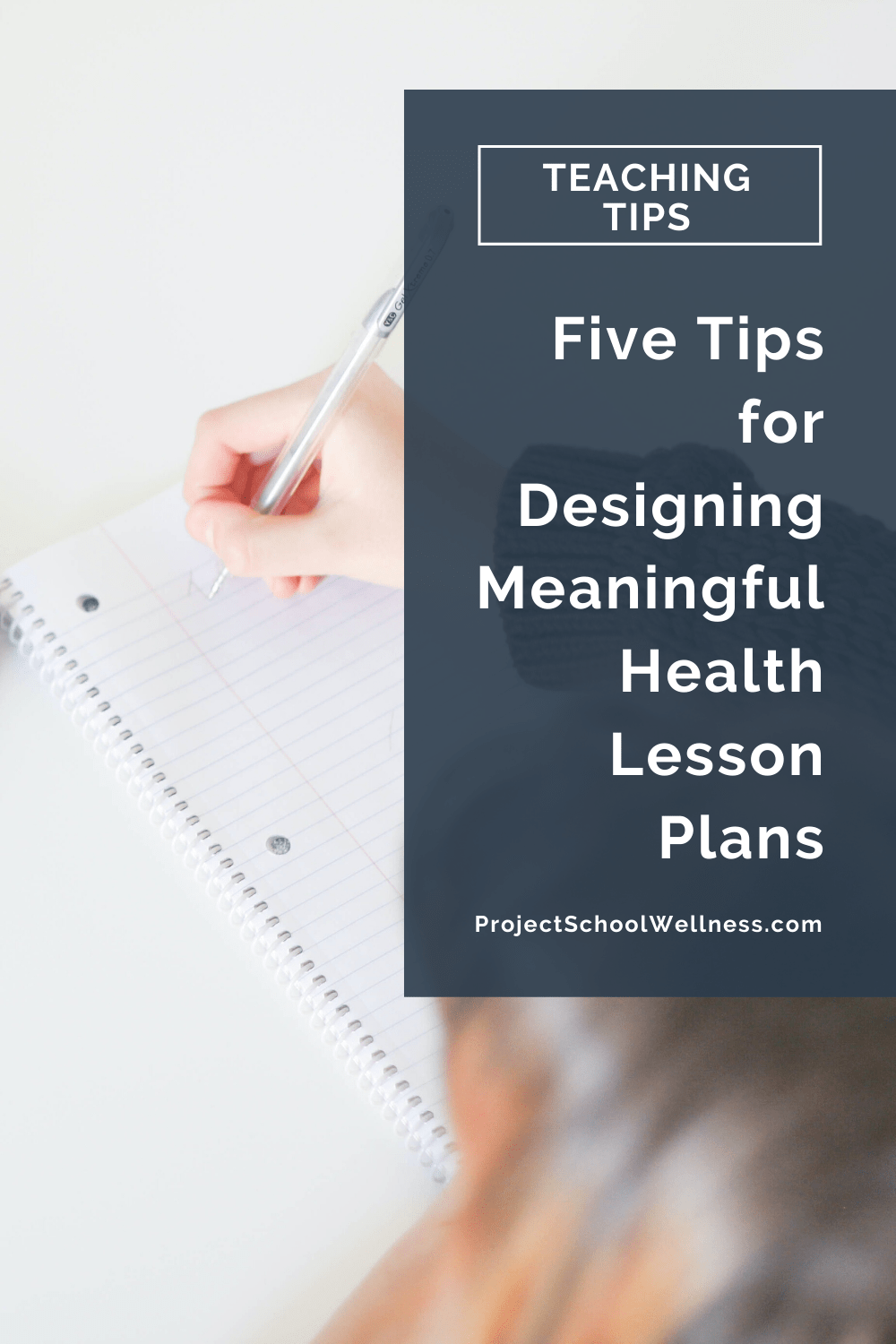 Health Teaching Tips - Five Tips for Designing Meaningful Health lesson Plans - Tips from Janelle of Project School Wellness