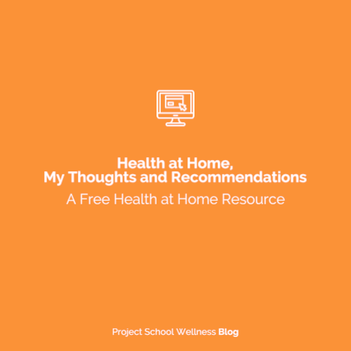 PSW Blog - Health at Home - How to teach health education from home during Covid-19 School Closures