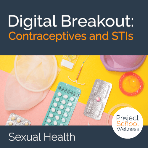 Sexual Health Lesson Plan - Learn how to access valid and reliable information about contraceptives and STIs