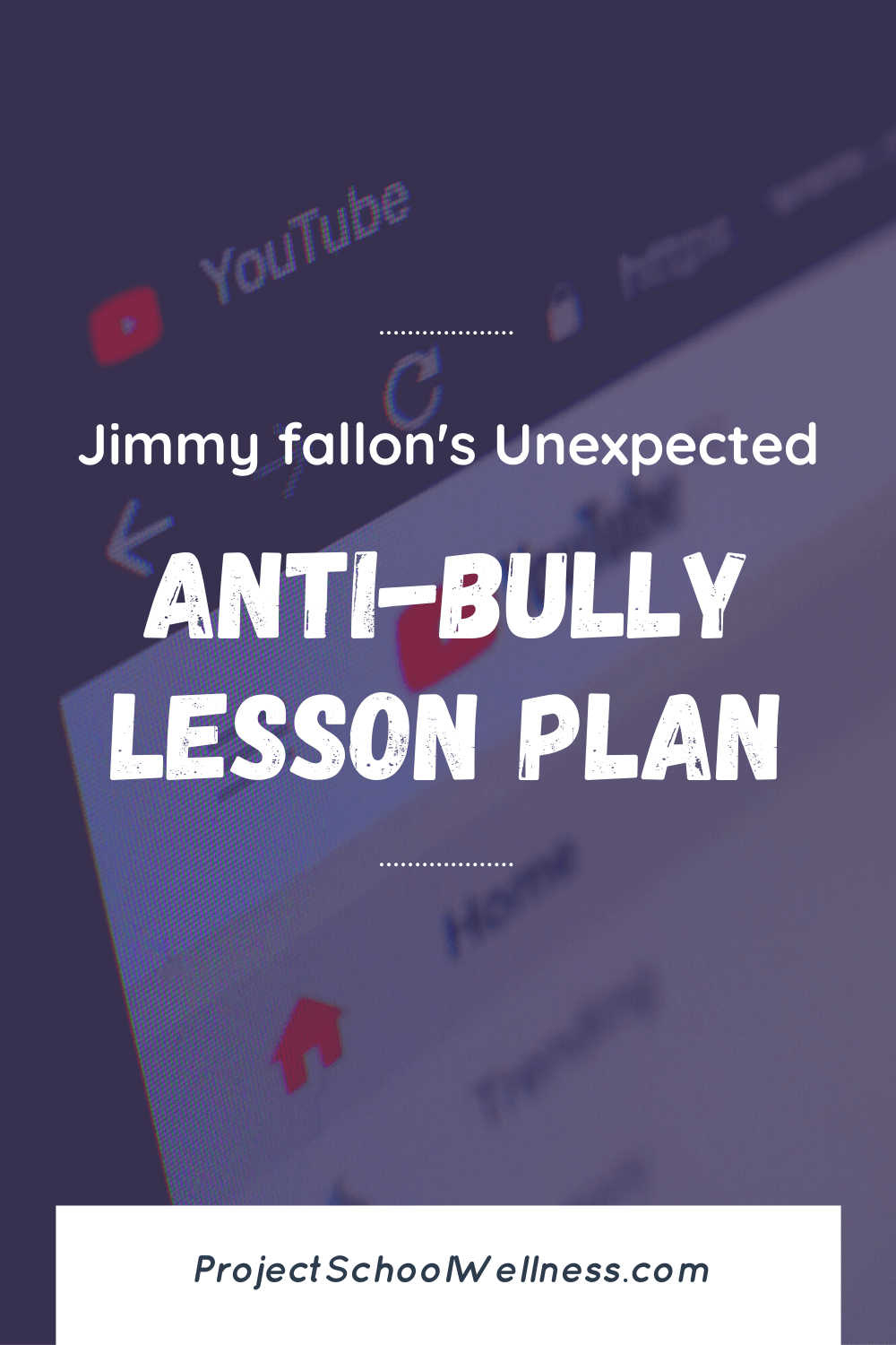 Jimmy Fallon's Unexpected Anti-Bully Lesson Plan - A quick and easy lesson on bullying and building an anti-bully school culture