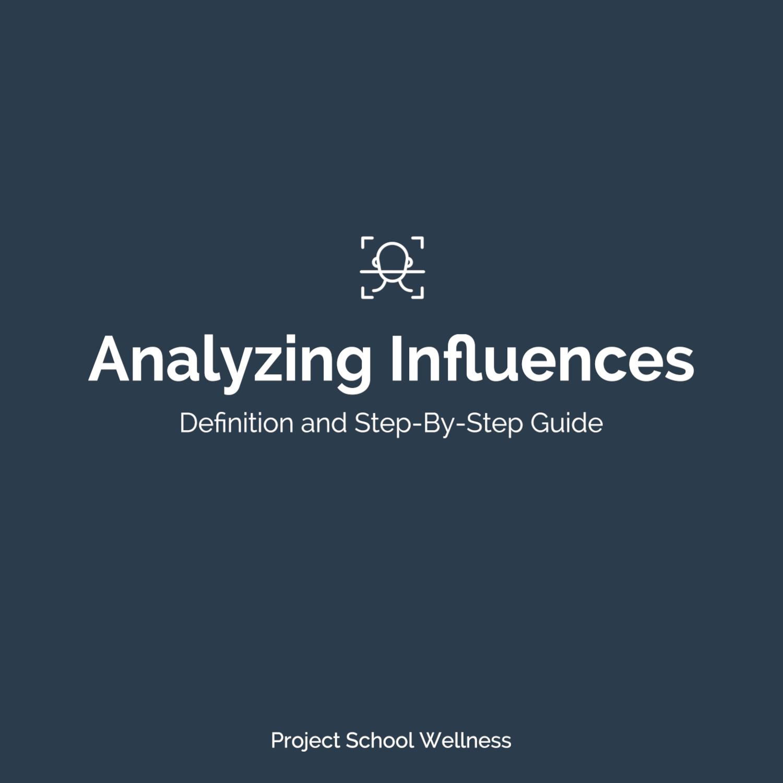 PSW Blog - Health Education Skill Analyzing Influences