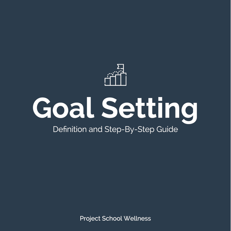PSW Blog - Health Education Skill Goal Setting