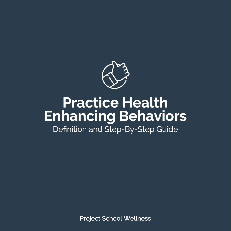 PSW Blog - Health Education Skill Health Enhancing Behaviors