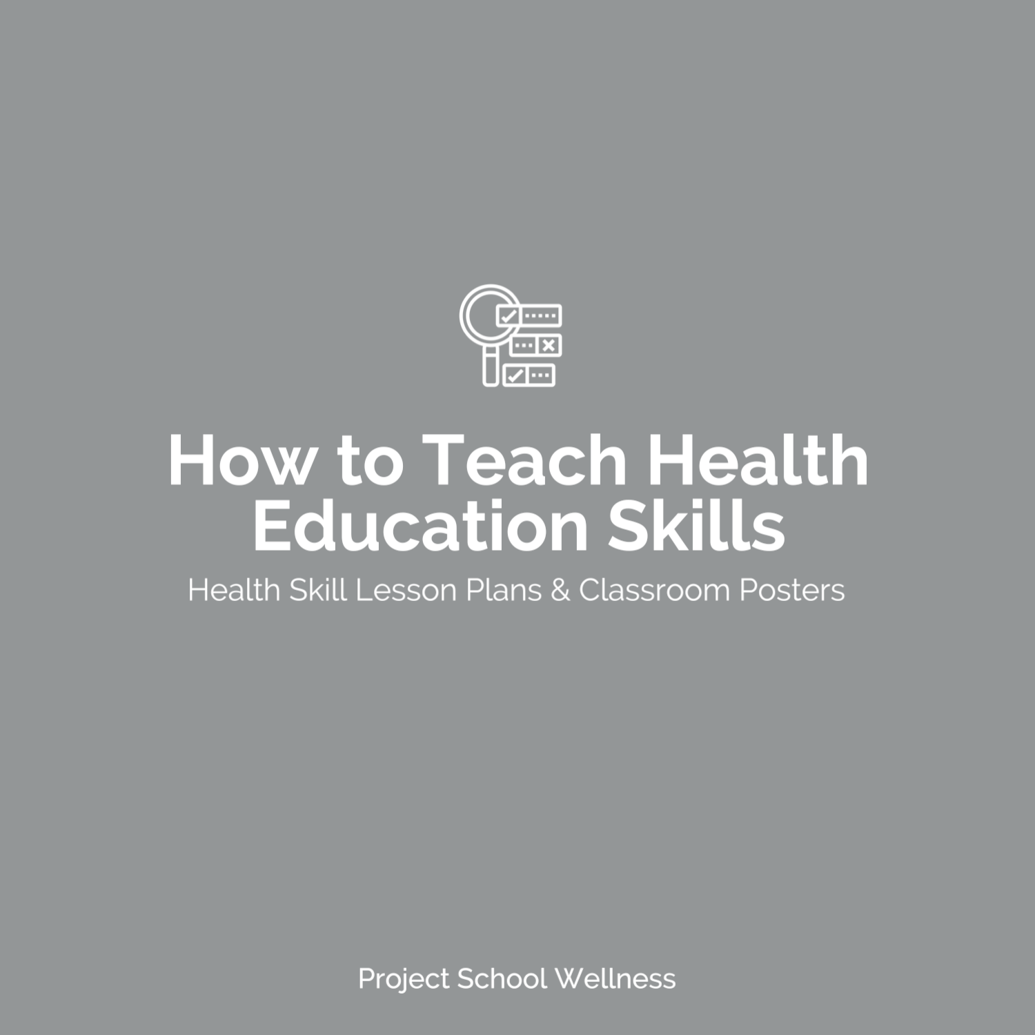 PSW Blog - How to Teach Health Education Skills and health skill lesson plans and classroom posters