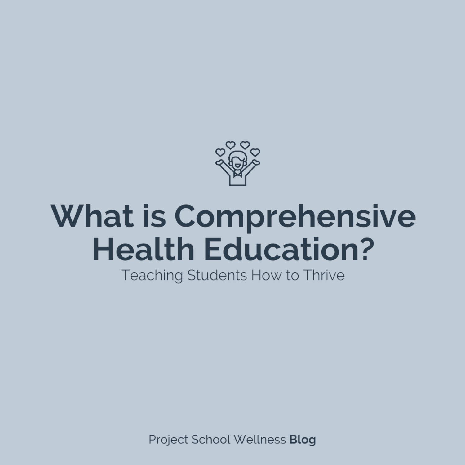 What is Comprehensive Health Education and why it's a necessity to teach