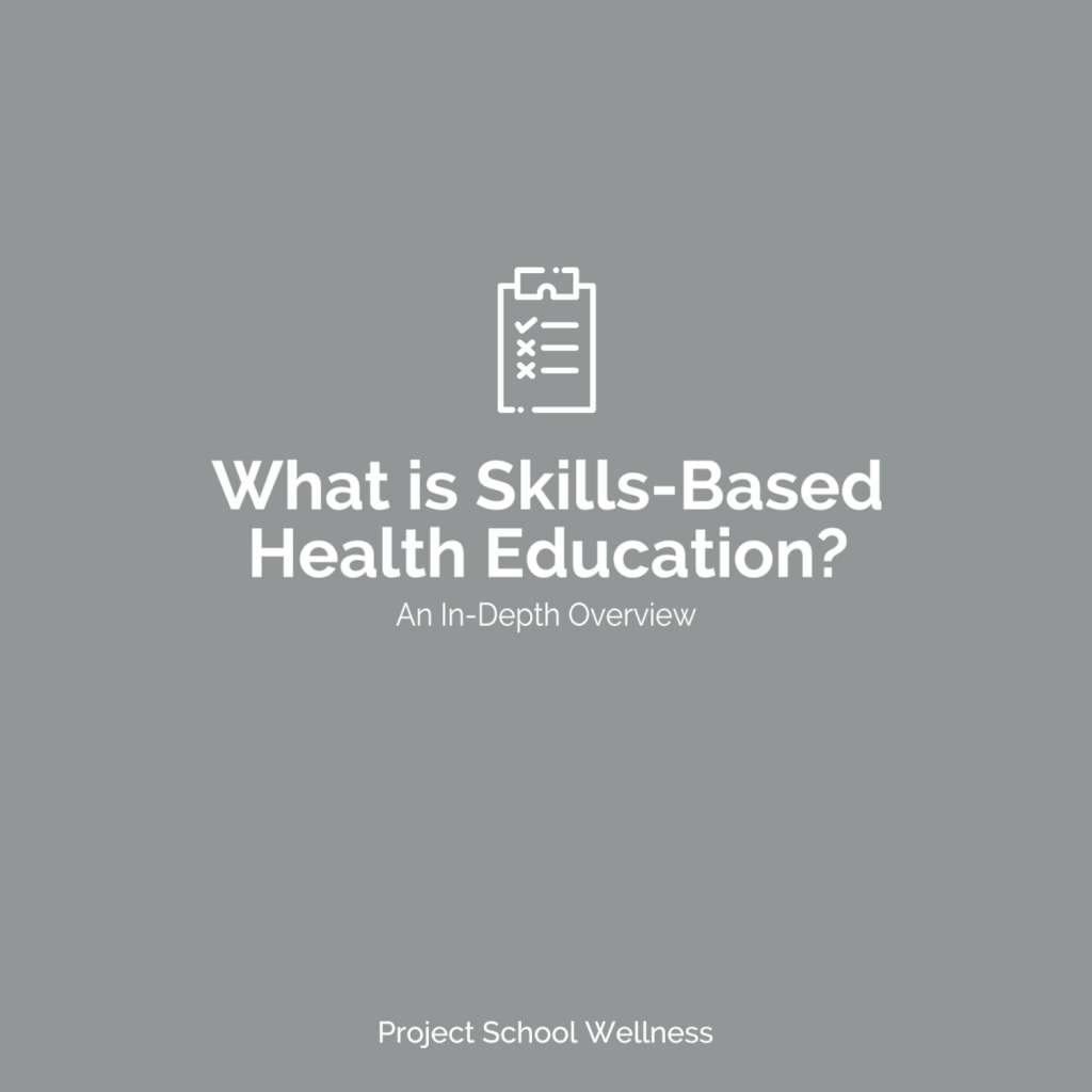 PSW Blog - What is Skills-Based Health Education - An In-Depth Overview