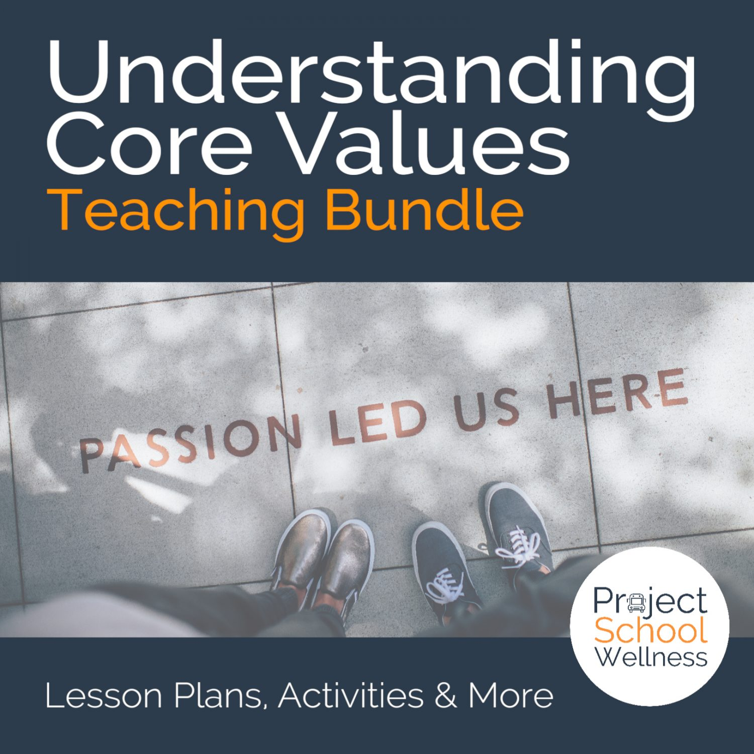 Lesson Plans for Teaching Values to Students in Health Education - How I teach students to identify their core values