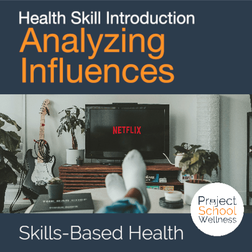PSW Store - Health Education Skill Intro - Analyzing Influences