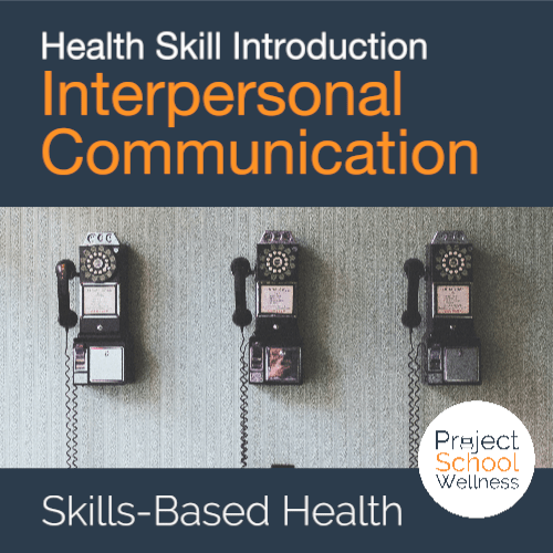 PSW Store - Health Education Skill Intro - Interpersonal Communication
