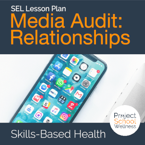 PSW Store - Media Audit Relationships - A social health lesson plan on analyzing influences