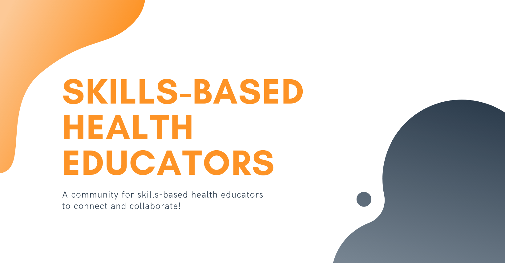 Skills-Based Health Educators Facebook group for health teachers to connect and collaborate